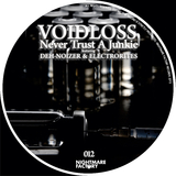 Never Trust a Junkie by Voidloss mp3 download