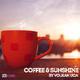 Volkan Uca Coffee & Sunshine