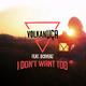 Volkan Uca feat. Dcoverz I Don't Want Too