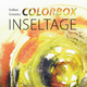 Volker Gieseks Colorbox Inseltage