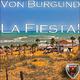 Von Burgund La Fiesta