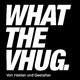 Von Helden und Gestalten What the VHUG
