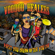 Voodoo Healers First You Dream After You Die