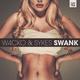 W4cko & Sykes - Swank