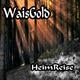 Waisgold - Heimreise