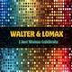 Walter & Lomax I Just Wanna Celebrate