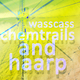 Wasscass - Chemtrails and Haarp