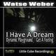 Watse Weber I Have a Dream
