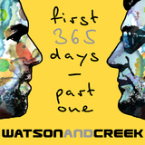 First 365 Days Part One by Watson & Creek mp3 download