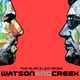Watson & Creek Watson & Creek - The Alan Clein Mixes