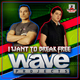 Wave Projects Feat Mc Andress I Want to Break Free