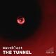 Waveblast - The Tunnel