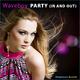 Waveboy Party