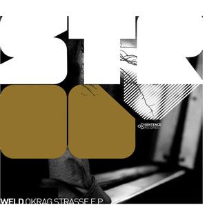 Weld - Okrag Strasse (Sentence Records)