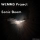 Wemms Project Sonic Boom