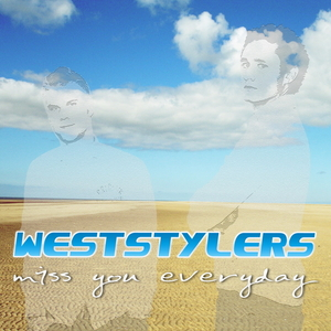 Weststylers - Miss You Everyday (ARC-Records Austria)