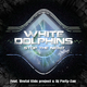 White Dolphins feat. Brutal Kids & Dj Party-Zan Stop the Night