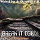 WhiteLow & D.J. Mirko B. Break It Down