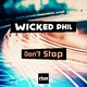 Wicked Phil Don't Stop