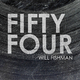 Will Fishman Fifty Four