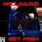 Get High by Willdaro mp3 downloads