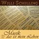 Willi Schilling - Musik, das ist mein Leben - EP