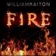 William Kaiton Fire(Radio Edit)