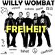 Willy Wombat Freiheit