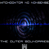 The Outer Boundaries by Witchdoktor No Nonsense mp3 download