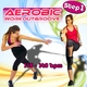 Workout Groove Aerobic Workoutgroove Step 1: 115-140 Bpm