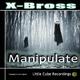 X-Bross Manipulate