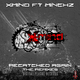 X-Mind Ft Minckz Recatched Again - the Remixes