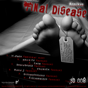 X-Pose - Final Disease Remixes (Sounds Diabolic)