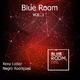 Xexu Lopez & Negro Rodriguez - Blue Room, Vol. 1