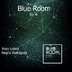 Xexu Lopez & Negro Rodriguez Blue Room, Vol. 4