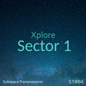 Xplore - Sector 1 (Subspace Transmissions)