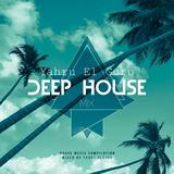 Deep House by Yahru el Guru mp3 download