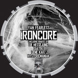 Ironcore by Yan Fearless mp3 download
