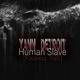 Yann Detroit Human Slave