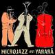 Yarara Micro Jazz, Vol. 1
