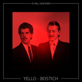 Bostich(DJ Hell 2018 Remix) by Yello mp3 download