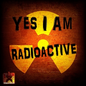 Yes I Am - Radioactive (Rgmusic Records)