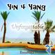 Yin 4 Yang Unforgettable