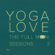 Yoga Love The Full Moon Sessions 3