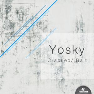 Yosky - Cracked Bait (Funkyroom Recordings)