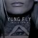 Yung Fly - (M)ein Traum