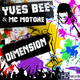 Yves Bee & Mc Motore Dimension