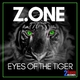 Z.one - Eyes of the Tiger
