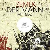 Der Mann Mit Rebo  by Zemek mp3 download