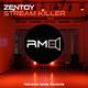 Zentoy Stream Killer